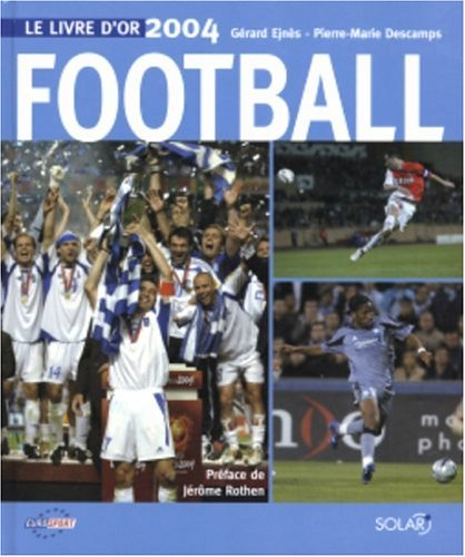 9782263037610: Le livre d'or du football