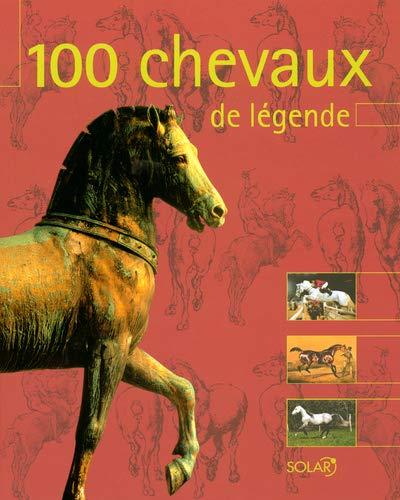 9782263037887: 100 CHEVAUX DE LEGENDE -NE