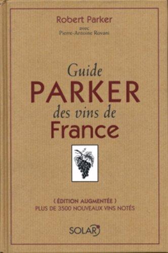 9782263038020: Guide Parker Des Vins De France