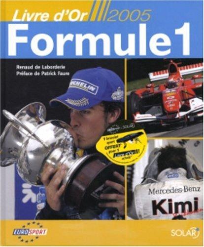 9782263038549: Livre d'Or 2005 formule 1