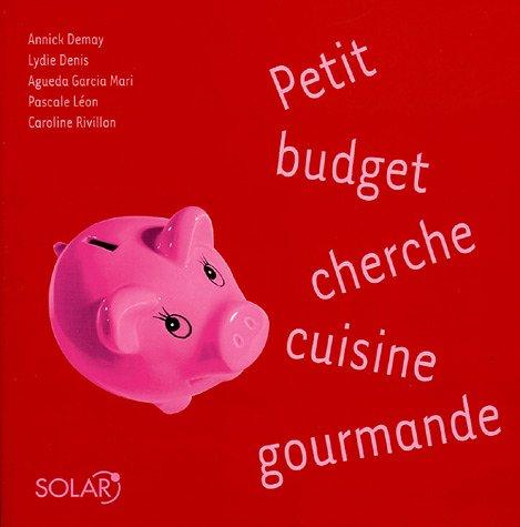 9782263038754: Petit budget cherche cuisine gourmande