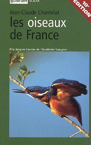 9782263039089: Les oiseaux de France