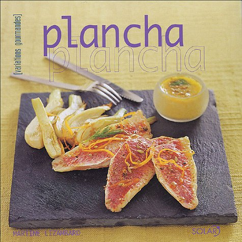 PLANCHA (VARIATIONS GOURMANDES)