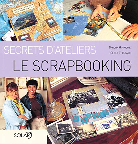 Le Scrapbooking (French Edition): Cécile Thouvard
