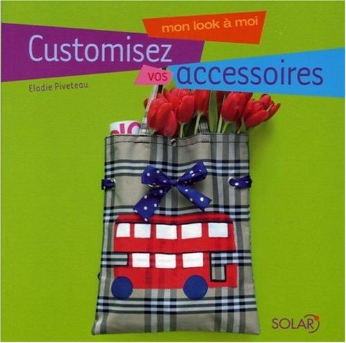 9782263040610: Customisez vos accessoires
