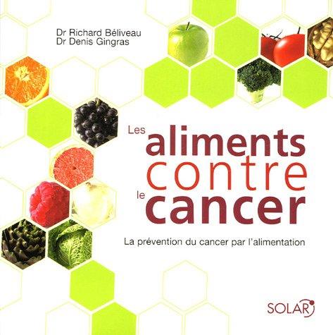9782263040641: Les aliments contre le cancer : La prévention du cancer par l'alimentation