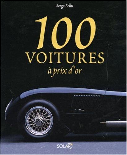 100 voitures à prix d'or: Bellu, Serge