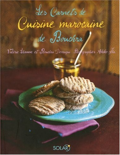9782263040818: Les carnets de Cuisine marocaine de Bouchra