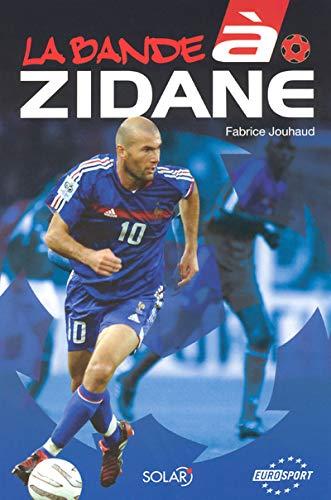 9782263041143: La Bande à Zidane