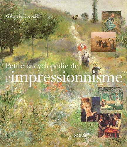 petite encyclopédie de l'Impressionnisme: Gabriele Crepaldi