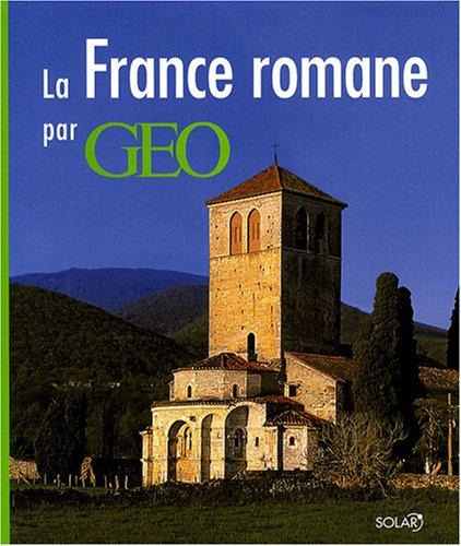 9782263041266: La France romane par GEO