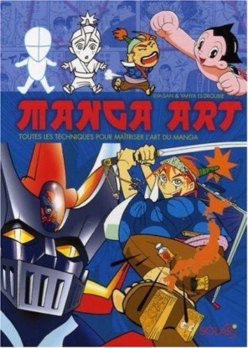 Manga Art : Toutes les techniques pour: Yahya El-Droubie
