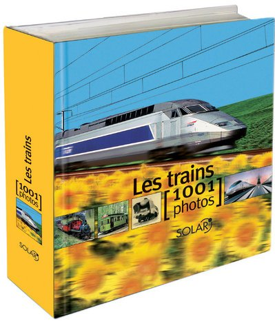 9782263042140: TRAINS EN 1001 PHOTOS