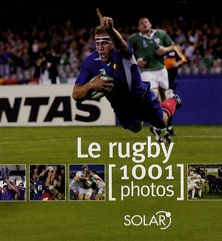 9782263043956: Le rugby : 1001 Photos