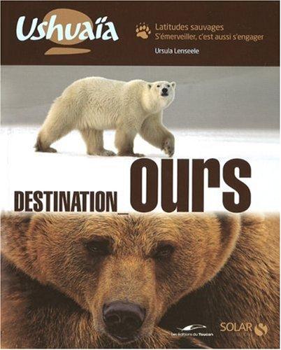 9782263043963: Destination Ours