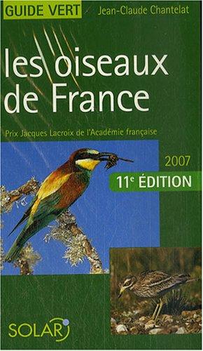 9782263044571: Les oiseaux de France