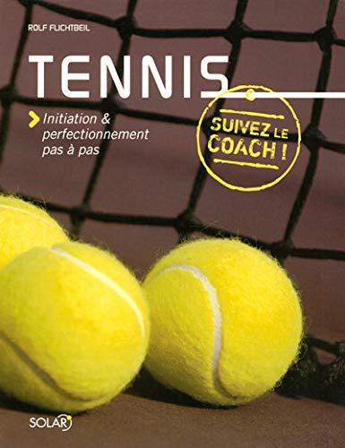 9782263044878: Tennis initiation & perfectionnement pas à pas
