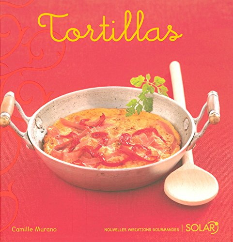 9782263045721: Tortillas (French Edition)
