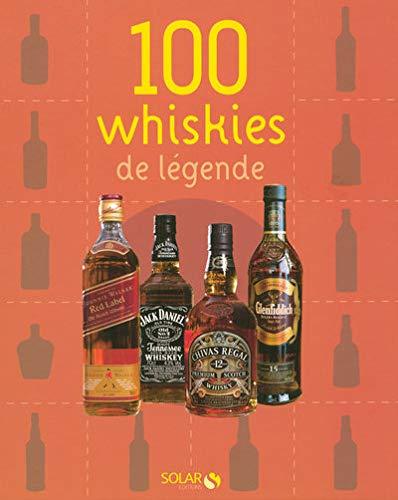 9782263046100: 100 whiskies de légende