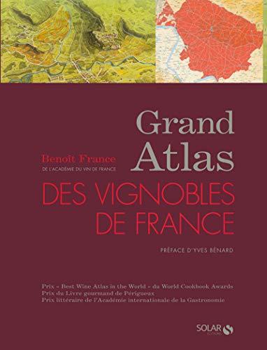 9782263046605: Grand Atlas des vignobles de France (French Edition)