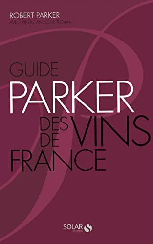 9782263046650: Guide Parker des Vins de France. 6ème édit.broché