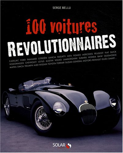 100 Voitures révolutionnaires: Bellu, Serge