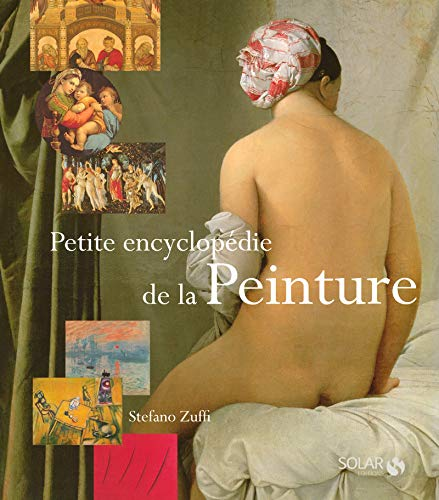 Petite encyclopédie de la peinture (French Edition): ZUFFI STEFANO