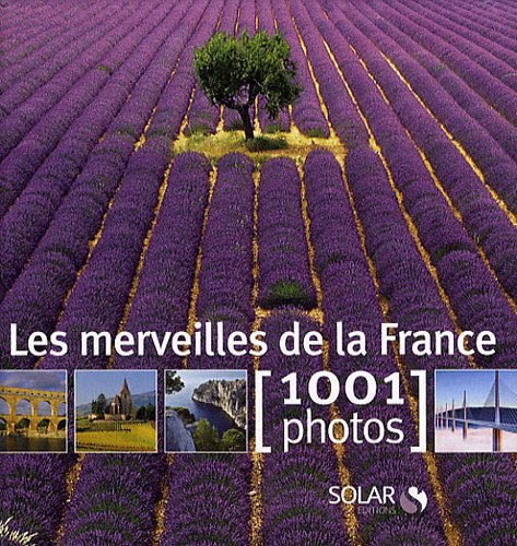 9782263048418: Les Merveilles de la France en 1001 photos (French Edition)