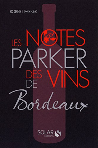 9782263048890: La cote parker des vins de Bordeaux