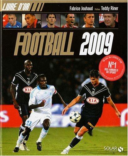 9782263049200: Livre d'or Football 2009