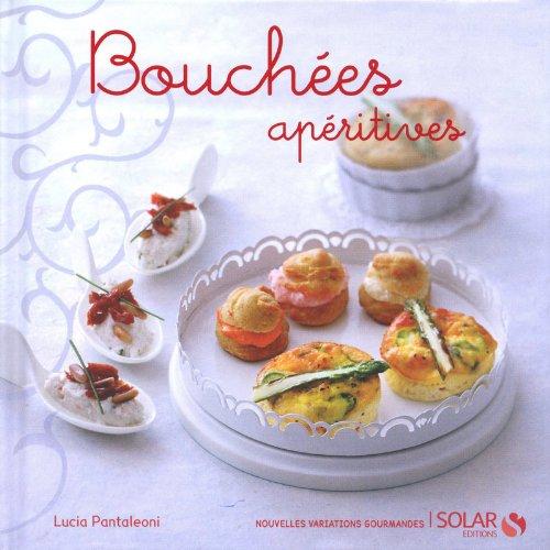 9782263049323: Bouch�es ap�ritives (Nouvelles variations gourmandes)