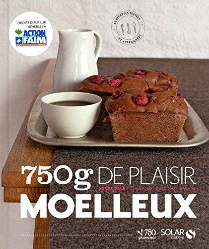 750g de plaisir moelleux: Charlotte Lascève