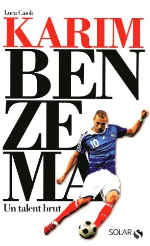 9782263051708: Karim Benzema : Un talent brut