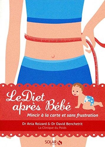 LeDiet apràs Bà bà (French Edition): Solar à d.