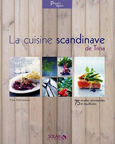 9782263052408: La cuisine scandinave de Trina