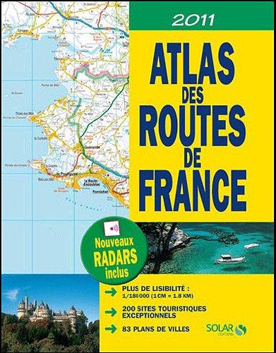 9782263053719: Atlas des routes de France 2011 : 1/180000