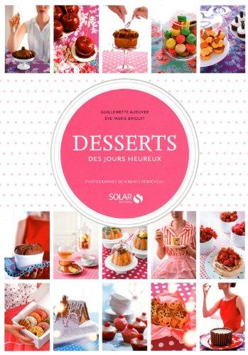 9782263054587: desserts des jours heureux