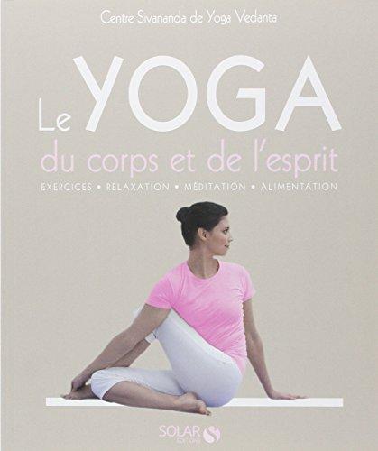 9782263054662: Le yoga du corps et de l'esprit