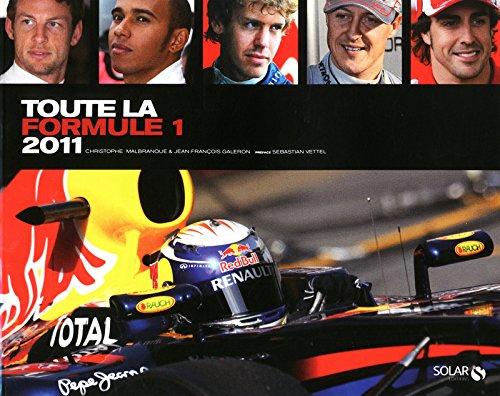 9782263055522: Toute la formule 1 2011 (French Edition)