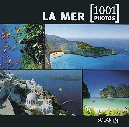 9782263055751: La mer en 1001 photos NE