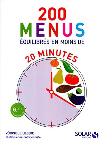 9782263057083: 200 menus équilibrés en moins de 20 minutes