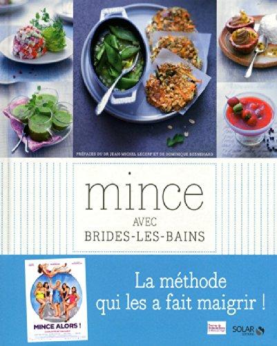 9782263058318: Mince avec Brides-les-Bains : La m�thode qui les a fait maigrir !