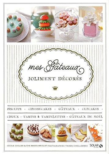9782263059582: Mes gâteaux joliment décorés