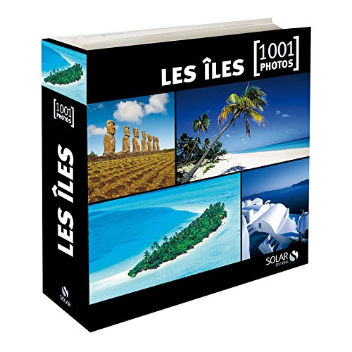 9782263059995: LES ILES DU MONDE 1001 PHOTOS NE