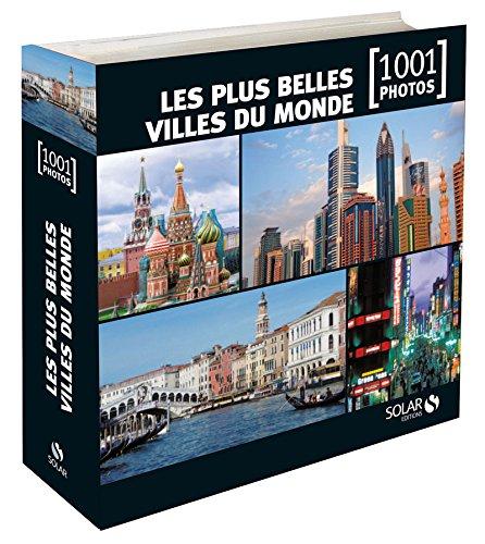9782263060960: LES PLUS BELLES VILLES DU MONDE EN 1001 PHOTOS