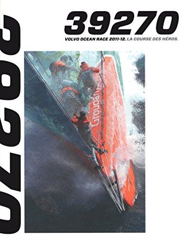 9782263061400: LA COURSE DES HEROS - VOLVO OCEAN RACE 2011-2012