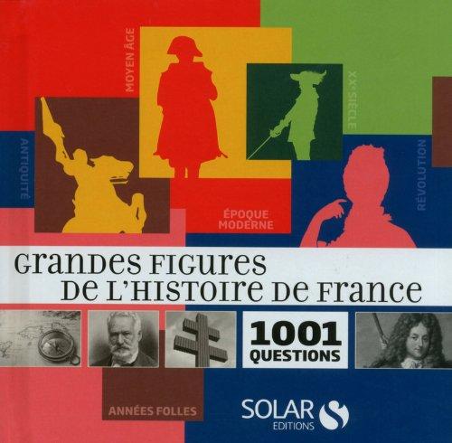 Grandes figures de l'histoire de France: Busson Audrey