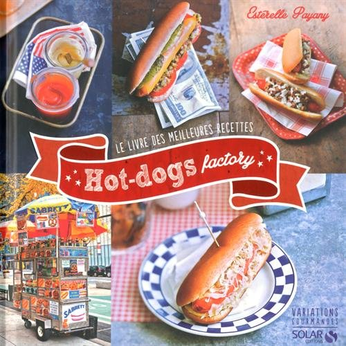 9782263062131: Hot-Dog factory - Variations gourmandes