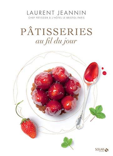 9782263062285: Toute la pâtisserie Laurent Jeannin