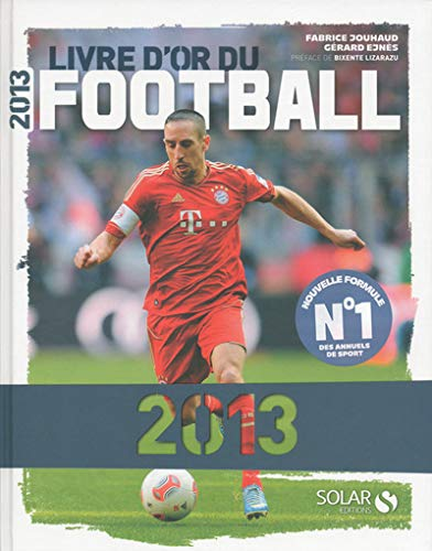 9782263062865: Livre d'or du football 2013